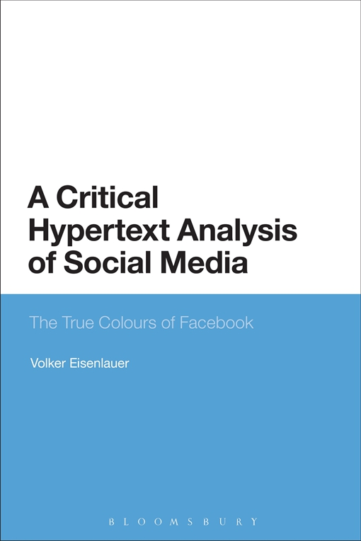 A Critical Hypertext Analysis of Social Media