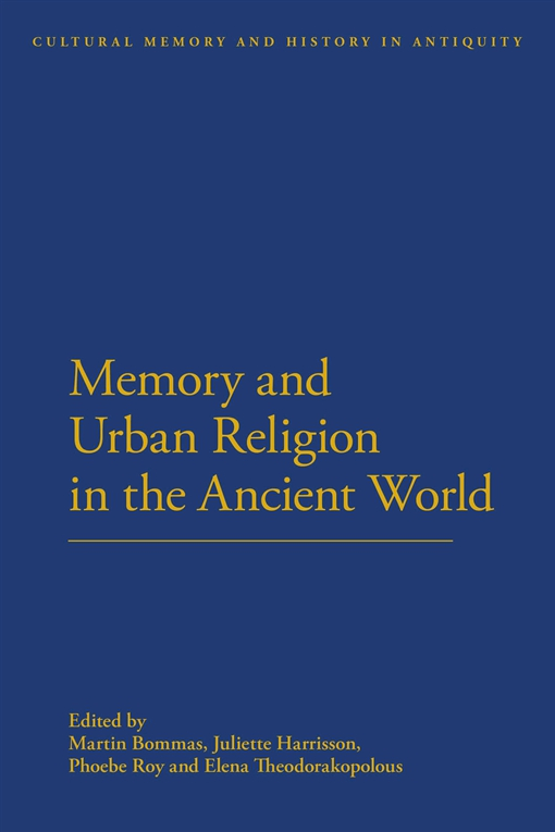 Memory and Urban Religion in the Ancient World