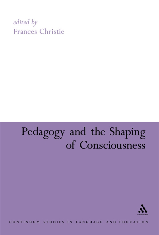 Pedagogy and the Shaping of Consciousness