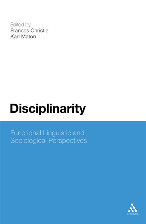 Disciplinarity: Functional Linguistic and Sociological Perspectives