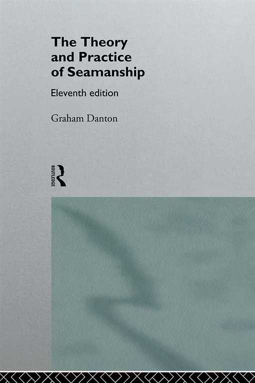 Theory and Practice of Seamanship