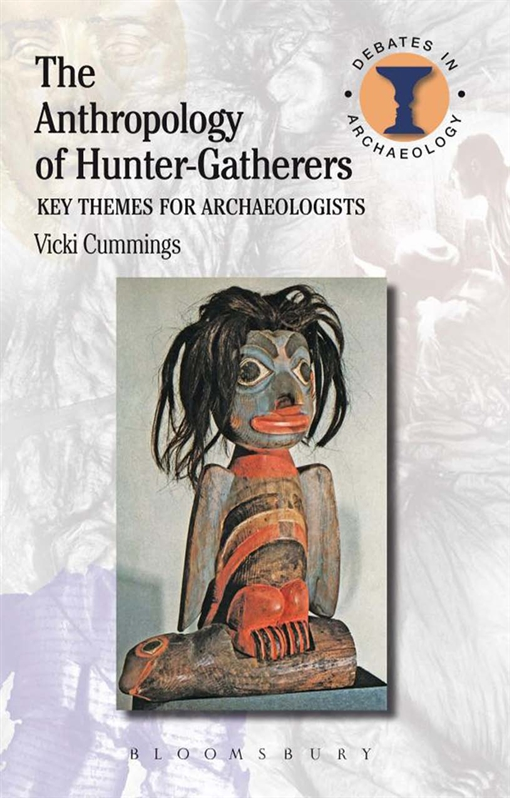 The Anthropology of Hunter-Gatherers