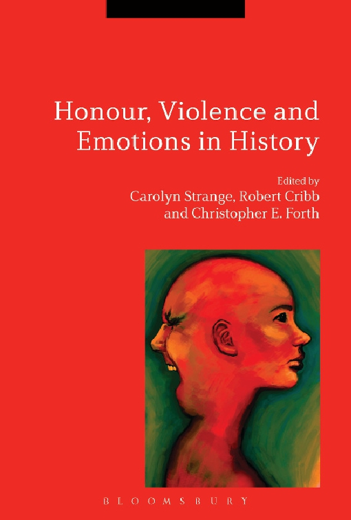 Honour, Violence and Emotions in History