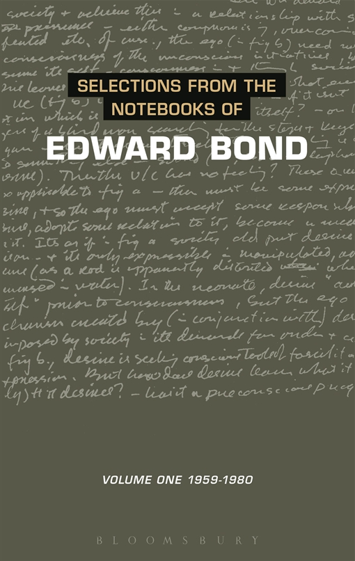 Selections from the Notebooks Of Edward Bond
