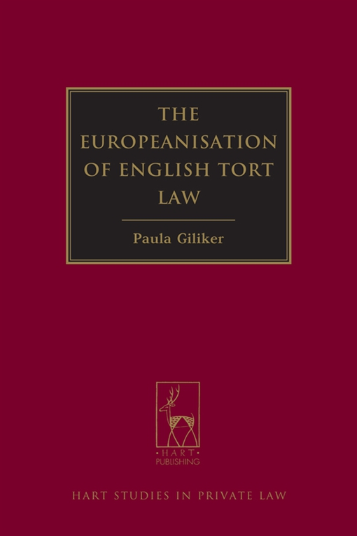 The Europeanisation of English Tort Law