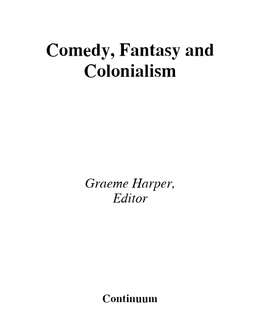 Comedy, Fantasy and Colonialism