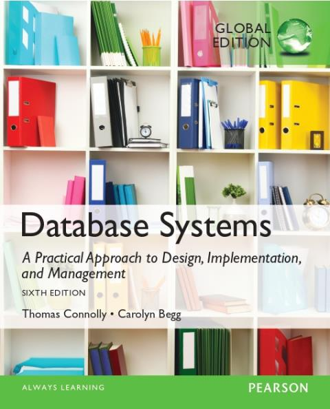 Database Systems: A Practical Approach to Design, Implementation, and Management PDF eBook, Global Edition