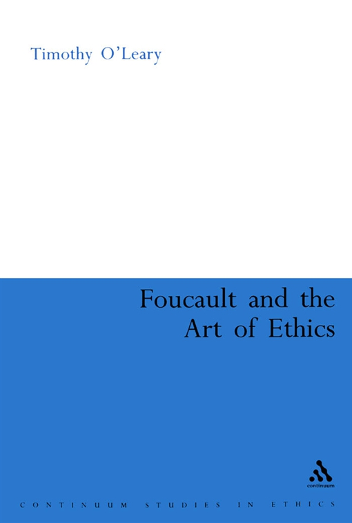 Foucault and the Art of Ethics