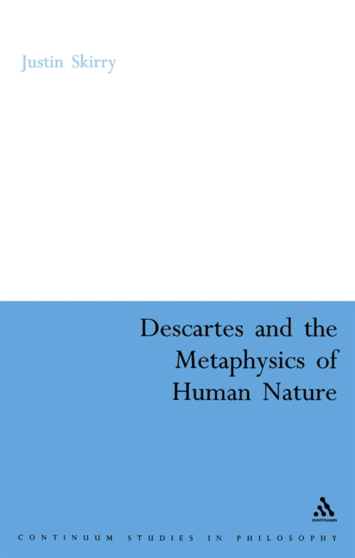 Descartes and the Metaphysics of Human Nature