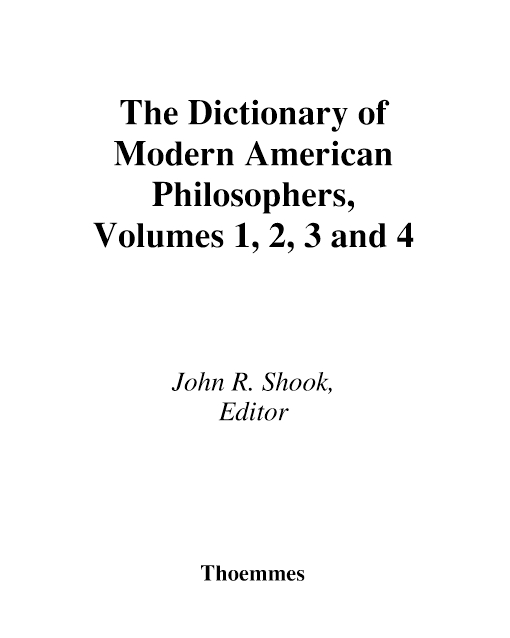 Dictionary Of Modern American Philosophers