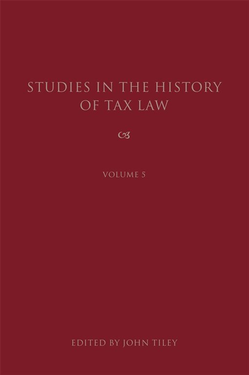 Studies in the History of Tax Law, Volume 5