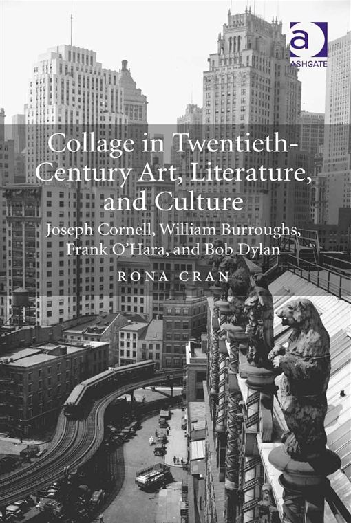 Collage in Twentieth-Century Art, Literature, and Culture