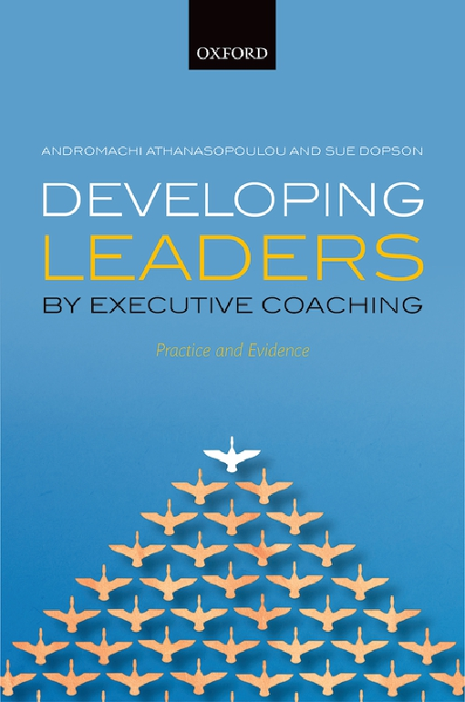 Developing Leaders by Executive Coaching