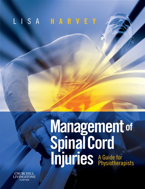 Management of Spinal Cord Injuries E-Book
