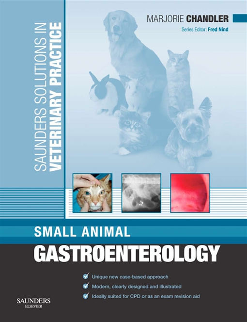 Solutions Veterinary Practice: Small Animal Gastroenterology E-Book
