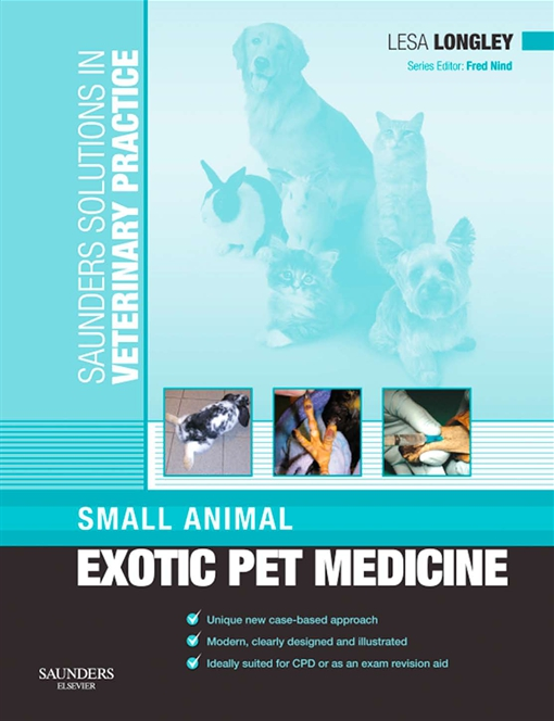 Saunders Solutions in Veterinary Practice: Small Animal Exotic Pet Medicine