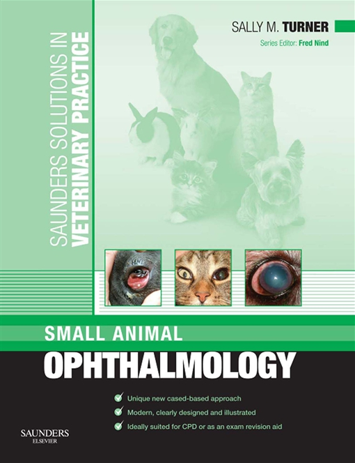 Saunders Solutions in Veterinary Practice: Small Animal Ophthalmology E-Book