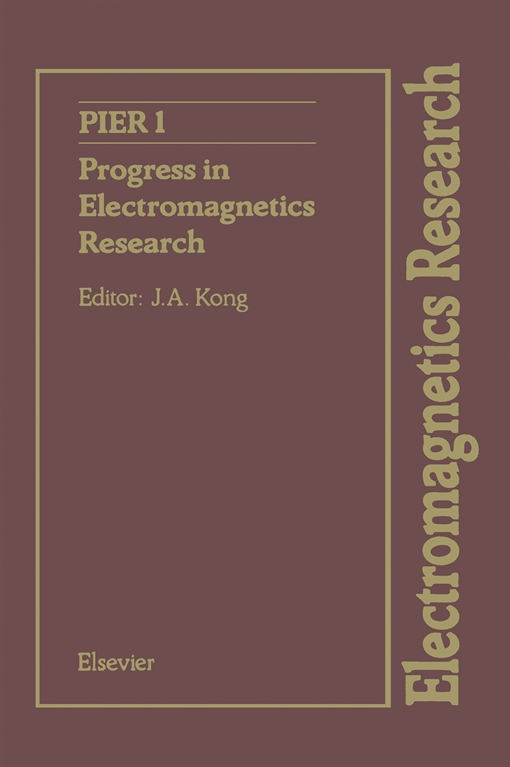 Progress in Electromagnetics Research, Volume 1