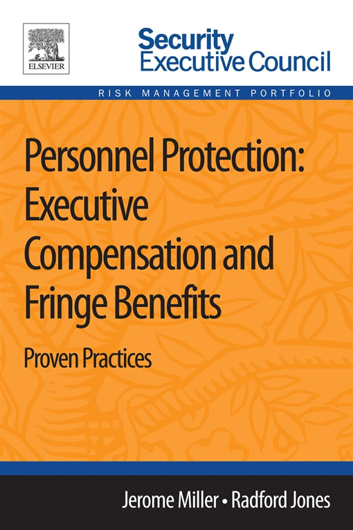 Personnel Protection: Executive Compensation and Fringe Benefits