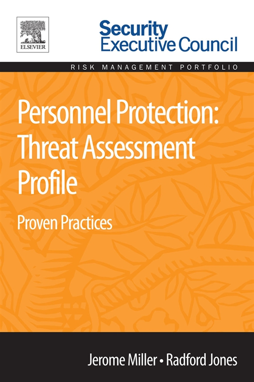 Personnel Protection: Threat Assessment Profile