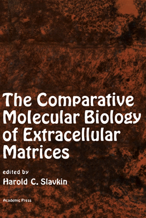 The Comparative Molecular Biology of Extracellular Matrices