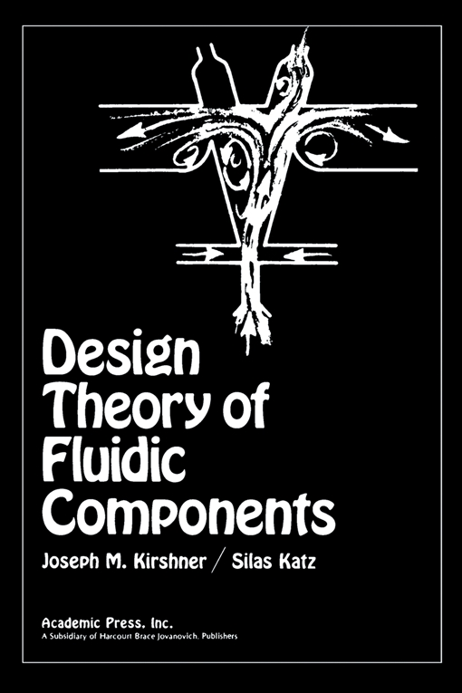 Design Theory of Fluidic Components