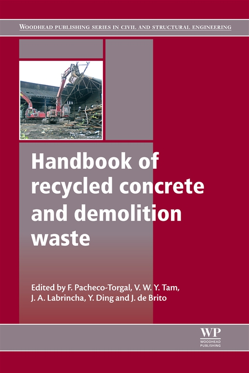 Handbook of Recycled Concrete and Demolition Waste