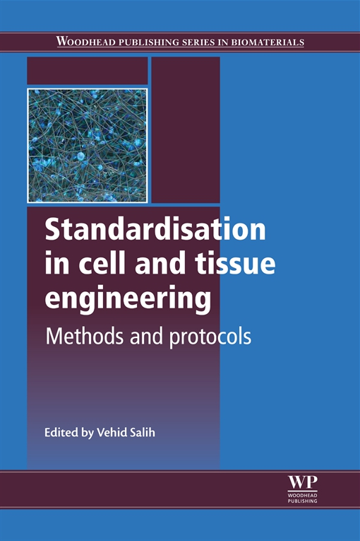 Standardisation in Cell and Tissue Engineering