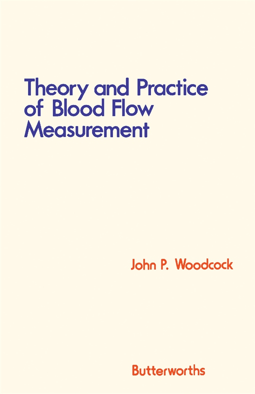 Theory and Practice of Blood Flow Measurement