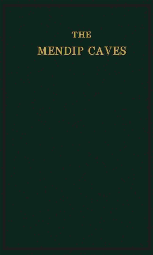 The Mendip Caves