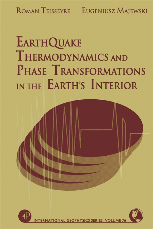 Earthquake Thermodynamics and Phase Transformation in the Earth's Interior