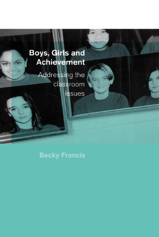 Boys, Girls and Achievement