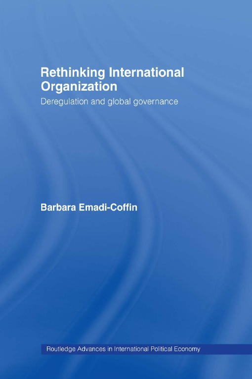 Rethinking International Organisation