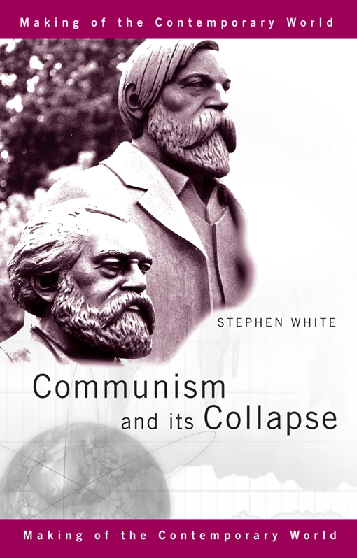 Communism and its Collapse
