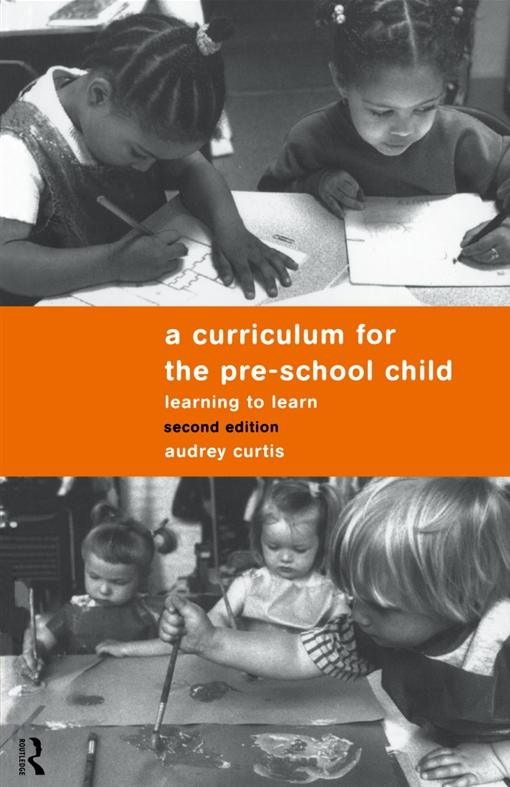 A Curriculum for the Pre-School Child