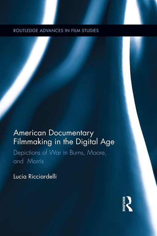 American Documentary Filmmaking in the Digital Age