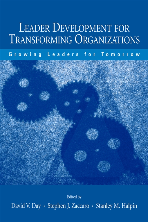 Leader Development for Transforming Organizations