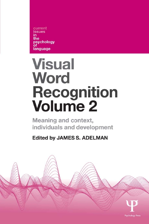 Visual Word Recognition Volume 2
