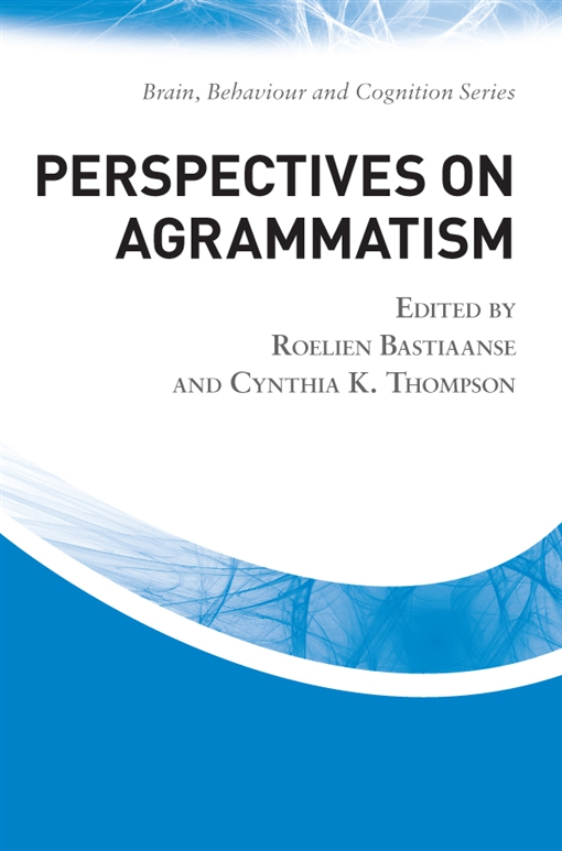 Perspectives on Agrammatism