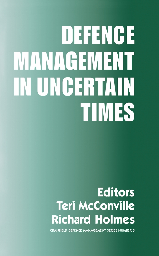 Defence Management in Uncertain Times