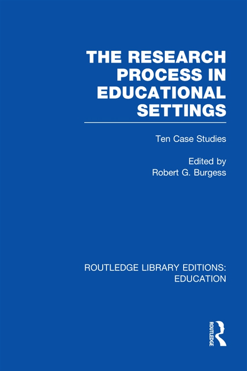 The Research Process in Educational Settings (RLE Edu L)