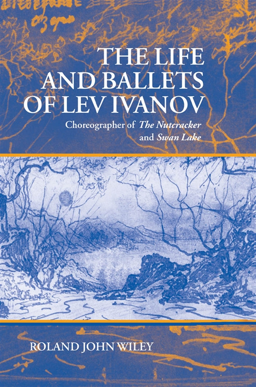 The Life and Ballets of Lev Ivanov