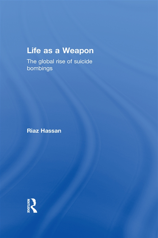 Life as a Weapon