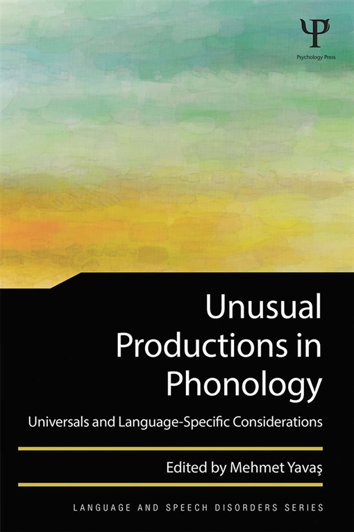 Unusual Productions in Phonology