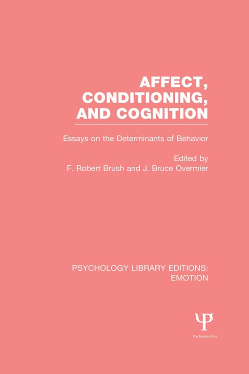 Affect, Conditioning, and Cognition (PLE: Emotion)