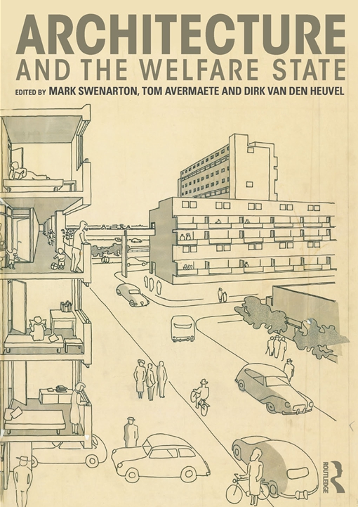 Architecture and the Welfare State
