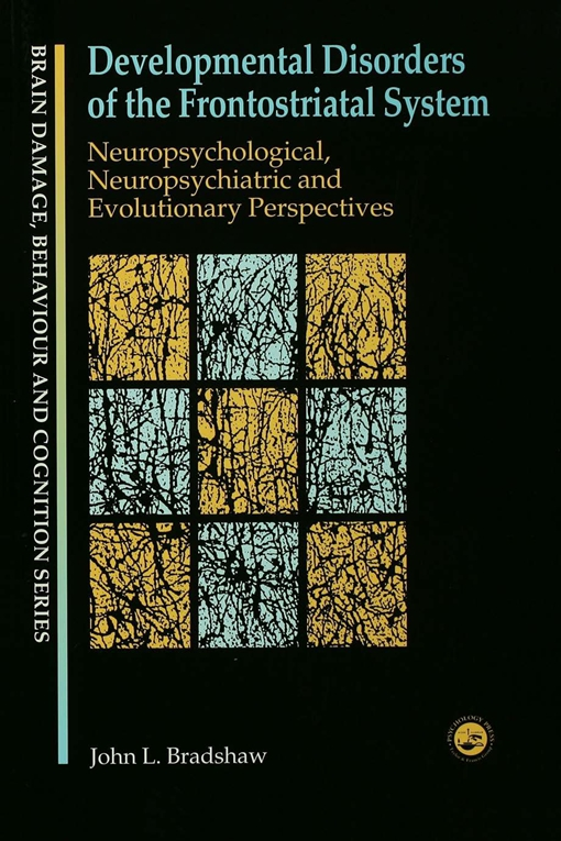 Developmental Disorders of the Frontostriatal System