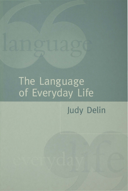 The Language of Everyday Life