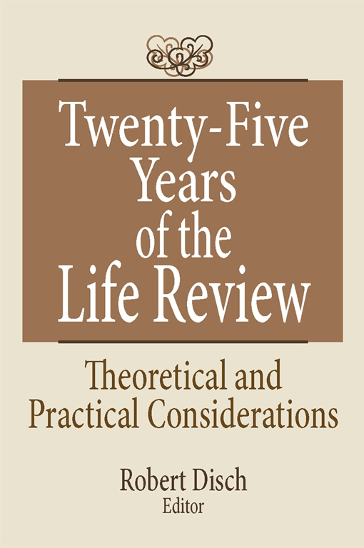 Twenty-Five Years of the Life Review