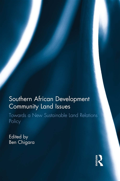 Southern African Development Community Land IssuesVolume I